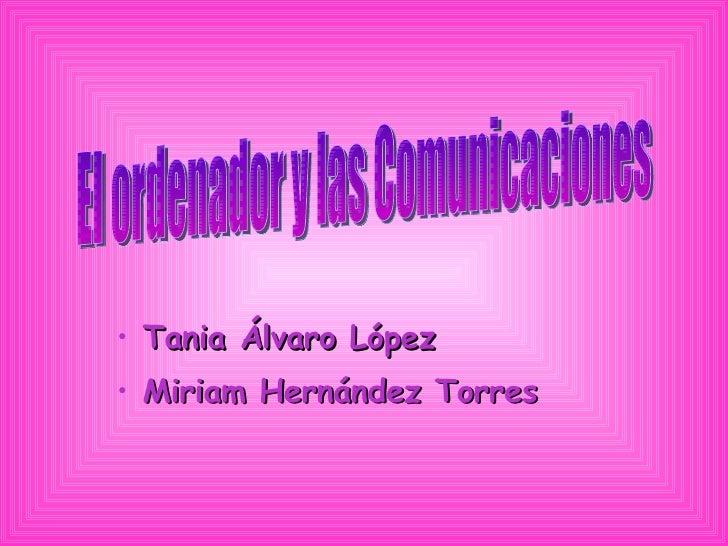 Miriam Hernandez Y Tania Alvaro[1]