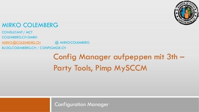 3-Party Tools, pimp my SCCM