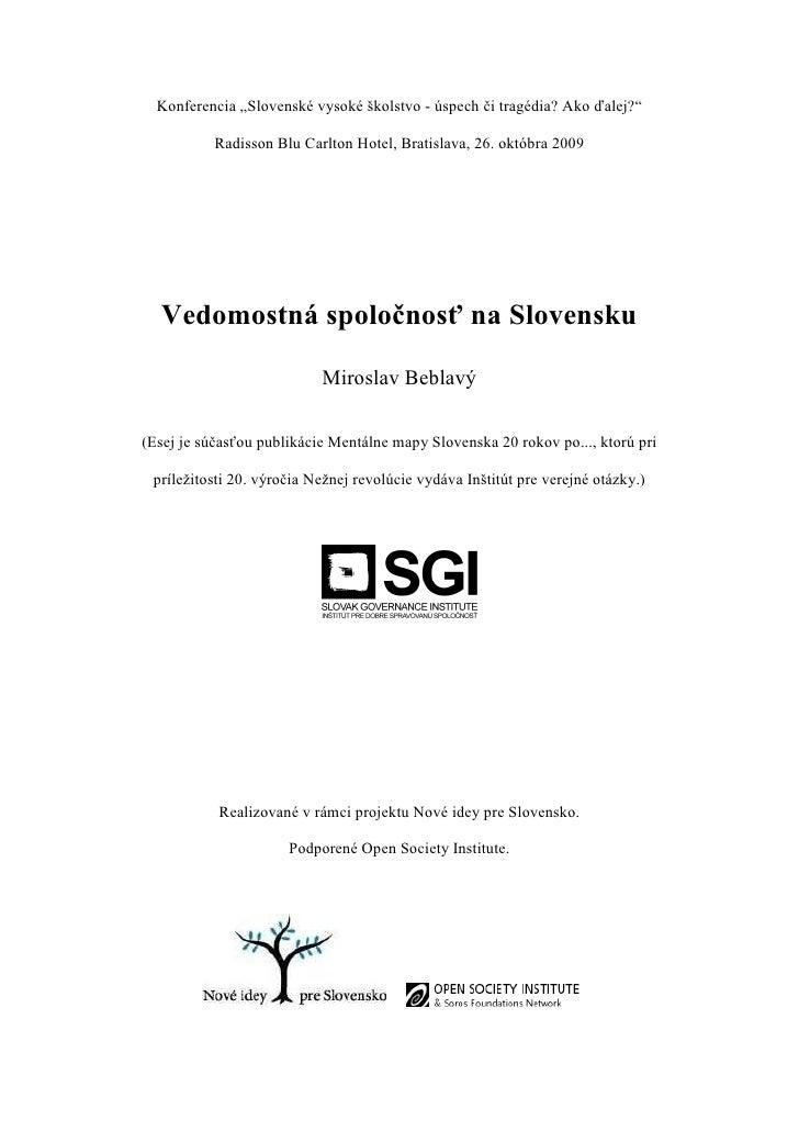 """Konferencia """"Slovenské vysoké školstvo - úspech či tragédia? Ako ďalej?""""             Radisson Blu Carlton Hotel, Bratislav..."""