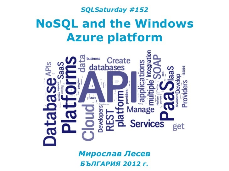 WindowsAzure&NoSQL@SQLSaturday#152
