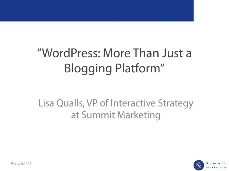 Wordpress: More than just a blogging platform