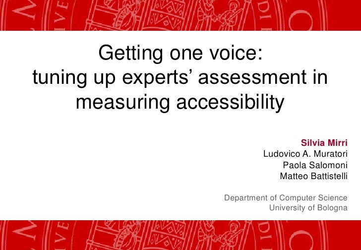 Getting one voice:tuning up experts' assessment in     measuring accessibility                                      Silvia...