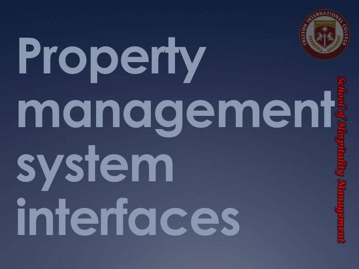 School of Hospitality Management  School of Hospitality ManagementmanagementinterfacesPropertysystem