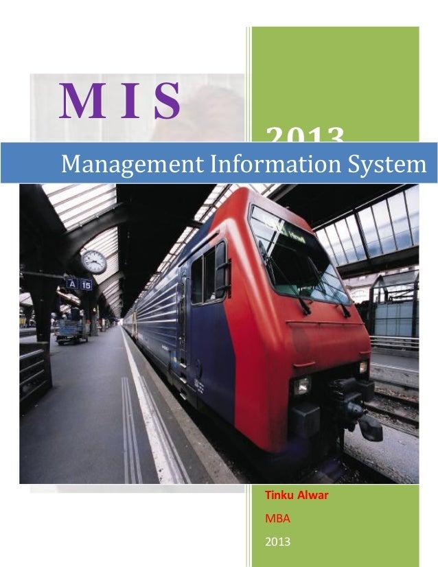 MIS                2013Management Information System                Tinku Alwar                MBA                2013