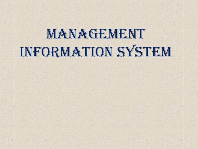 Management information system-MIS