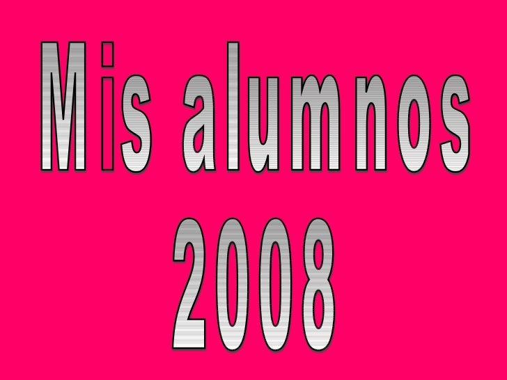 Mis alumnos 2008