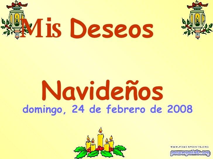 Mis  Deseos  Navideños   lunes, 1 de junio de 2009