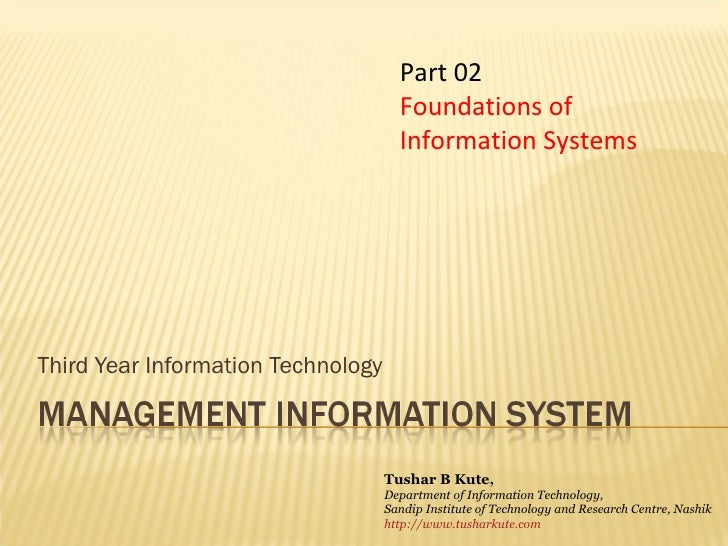 Third Year Information Technology Part 02 Foundations of Information Systems Tushar B Kute, Department of Information Tech...