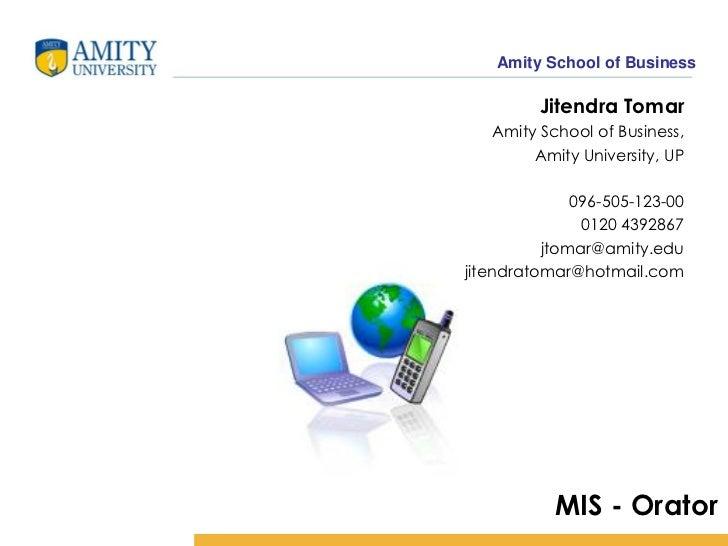 Amity School of Business         Jitendra Tomar   Amity School of Business,        Amity University, UP              096-5...
