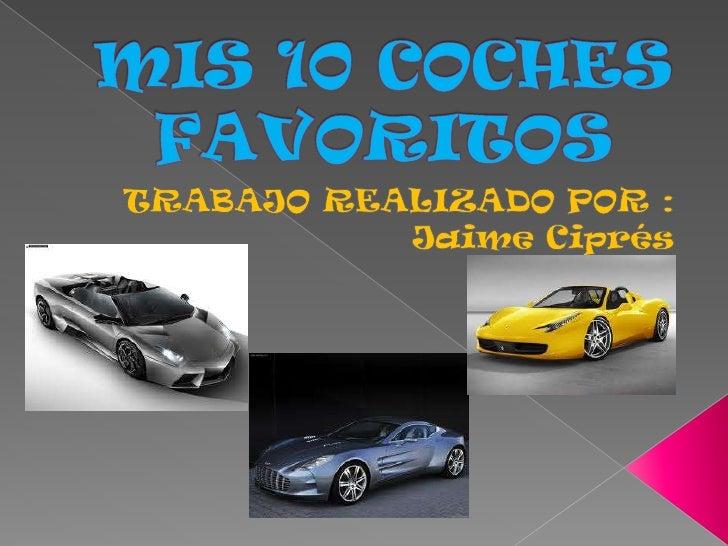 Mis 10 coches favoritos