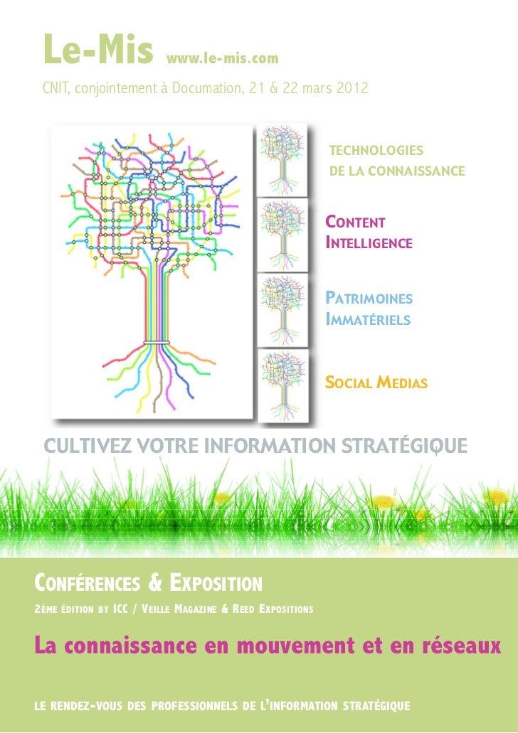 Le-Mis www.le-mis.com CNIT, conjointement à Documation, 21 & 22 mars 2012                                                 ...