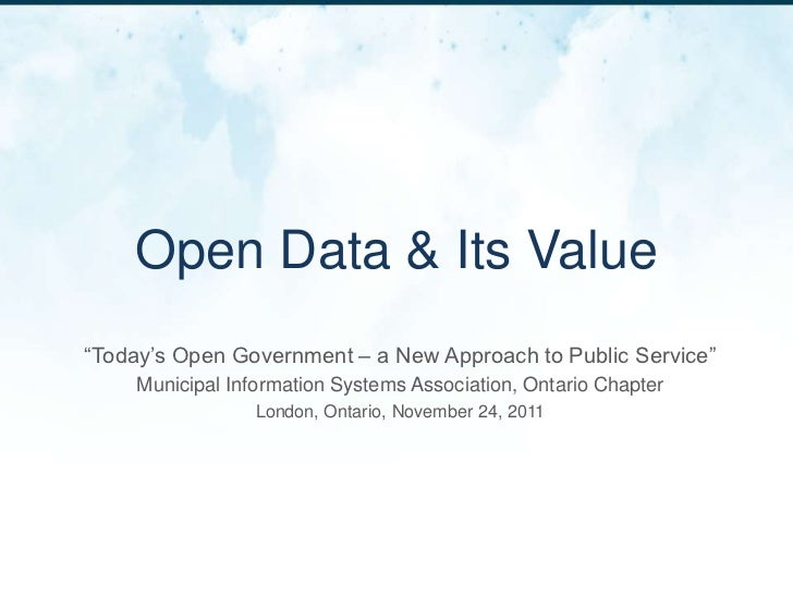 Open Data & Its Value, MISA, London, Ontario, Workshop