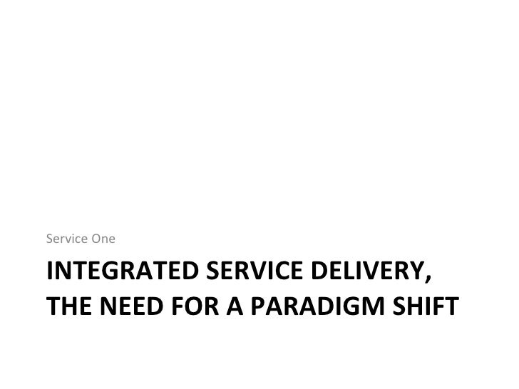 Integrated Service Delivery Model Integrated Service Delivery