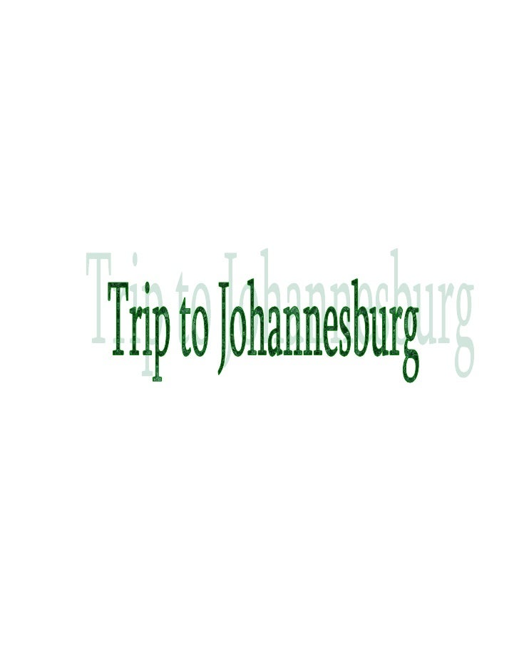 <br />I choose Johannesburg as a location for the assignment.  So here is some ...