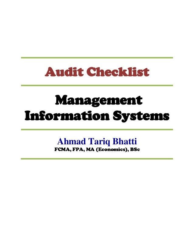 Audit Checklist    ManagementInformation Systems    Ahmad Tariq Bhatti   FCMA, FPA, MA (Economics), BSc