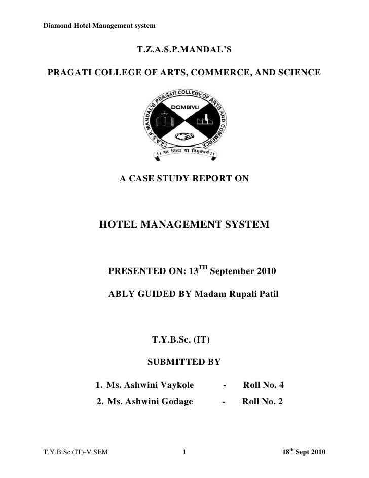 T.Z.A.S.P.MANDAL'S<br />PRAGATI COLLEGE OF ARTS, COMMERCE, AND SCIENCE<br />A CASE STUDY REPORT ON<br />HOTEL MANAGEMENT S...