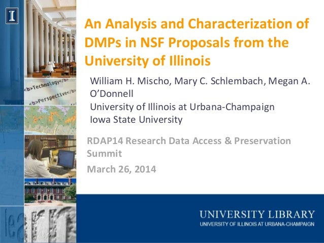 An Analysis and Characterization of DMPs in NSF Proposals from the University of Illinois RDAP14 Research Data Access & Pr...