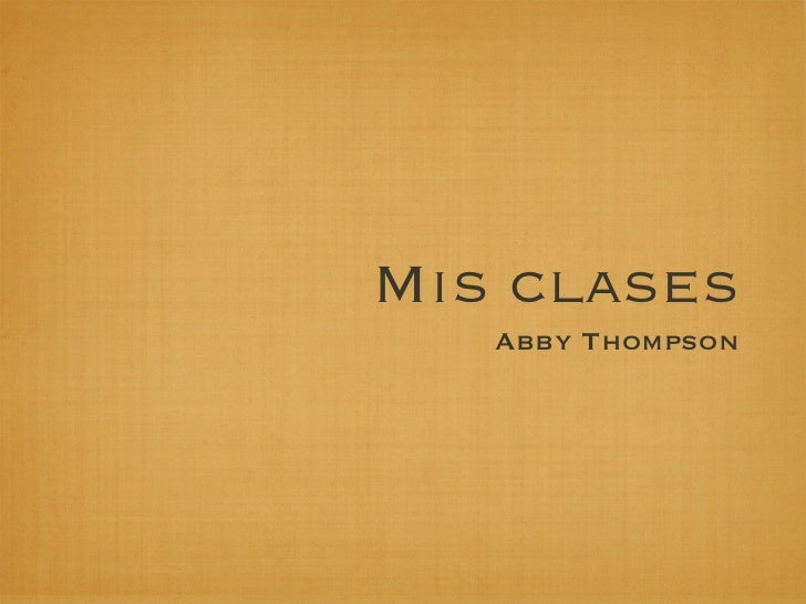 Mis clases   Abby Thompson