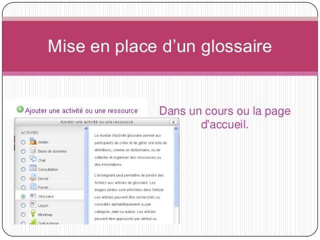 Mise en place d'un glossaire             Dans un cours ou la page                    daccueil.