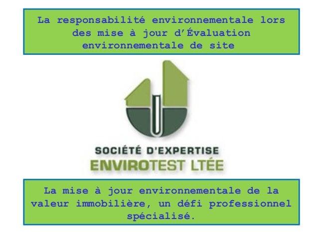 La mise à jour environnementale de la valeur immobilière, un défi professionnel spécialisé. La responsabilité environnemen...
