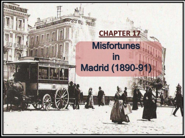 Misfortunes in madrid (1890 91)