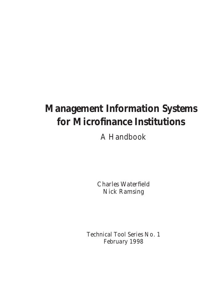 Management Information Systems for Microfinance Institutions             A Handbook           Charles Waterfield            ...