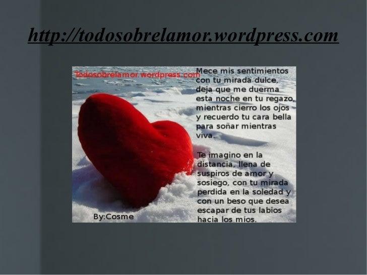 http://todosobrelamor.wordpress.com