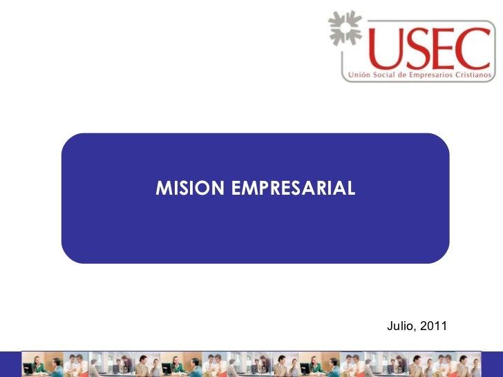 Misión empresarial   20 julio   2011