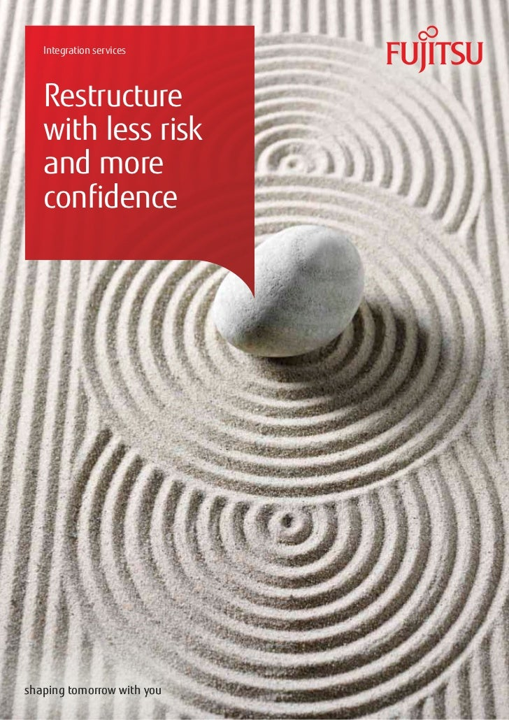 Integration services   Restructure   with less risk   and more   confidenceshaping tomorrow with you