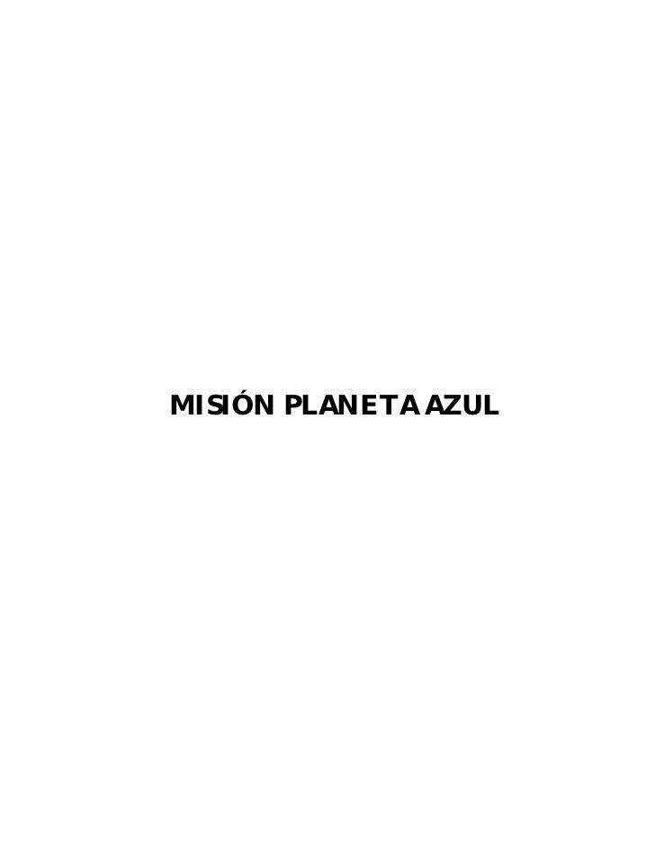 MISIÓN PLANETA AZUL