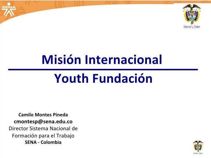 Ponencia a la Mision de la Fundacion Youth