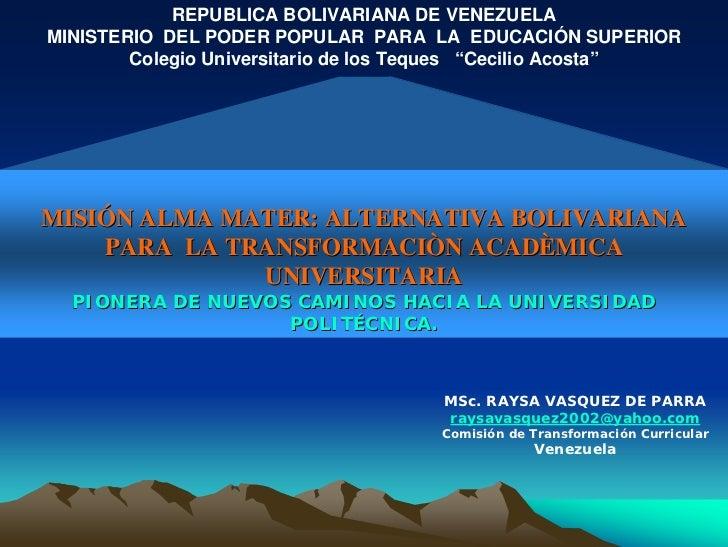 REPUBLICA BOLIVARIANA DE VENEZUELA MINISTERIO DEL PODER POPULAR PARA LA EDUCACIÓN SUPERIOR         Colegio Universitario d...