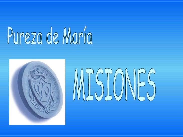 Pureza de María  MISIONES