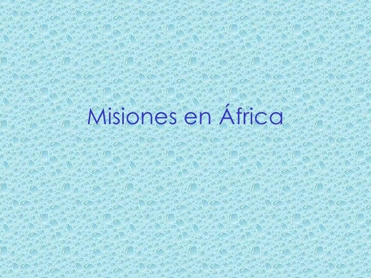 Misiones en África