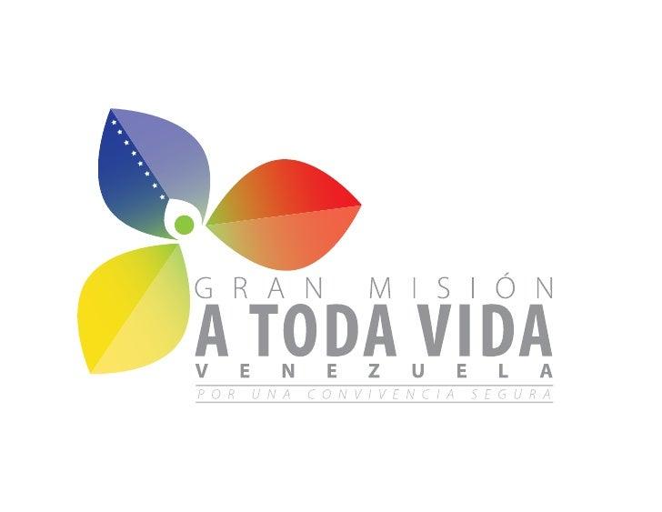 Mision a toda Vida