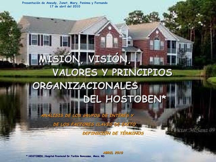 Mision, vision, valores y principios organizacionales de HOSTOBEN