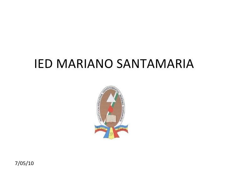 IED MARIANO SANTAMARIA