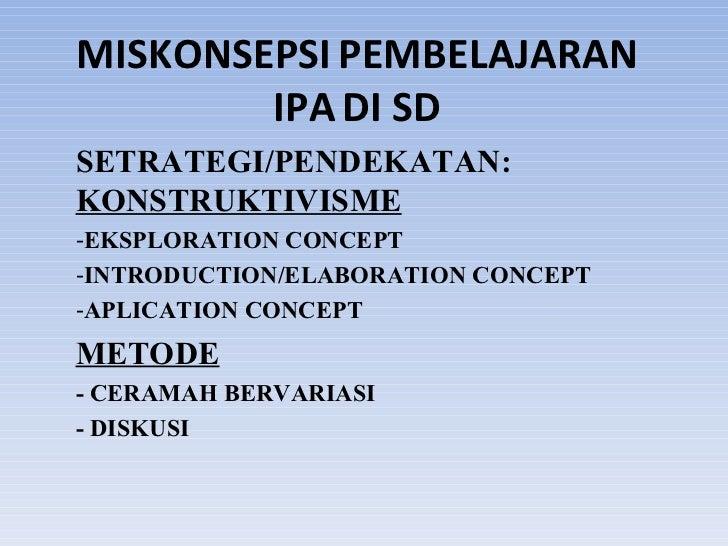 Miskonsepsi pembelajaran IPA di SD