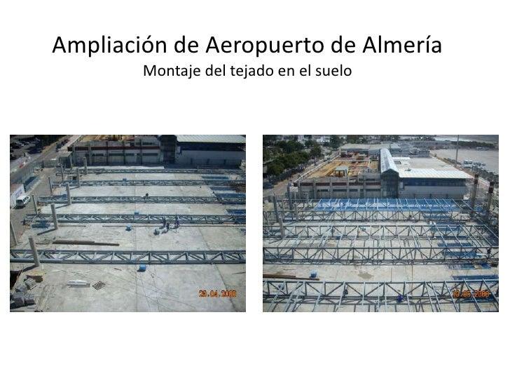 Ampliación de Aeropuerto de Almería        Montaje del tejado en el suelo