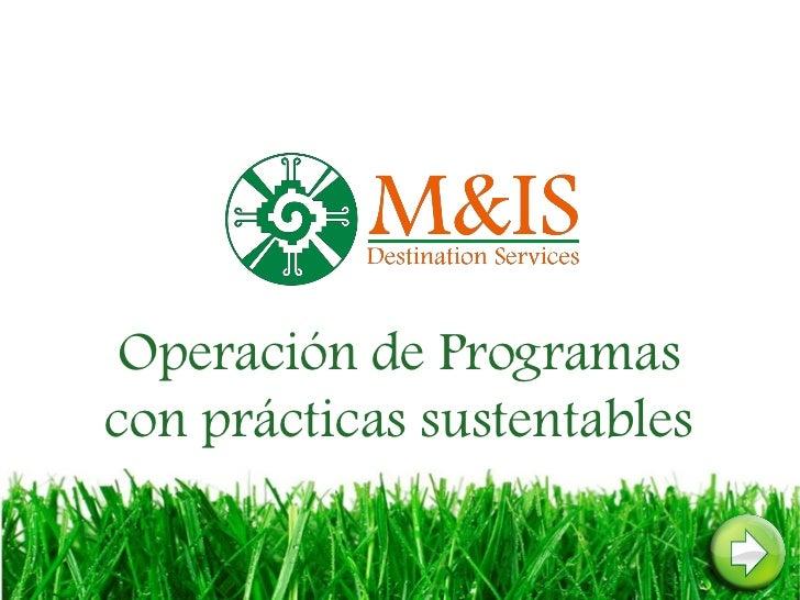Operación de Programascon prácticas sustentables