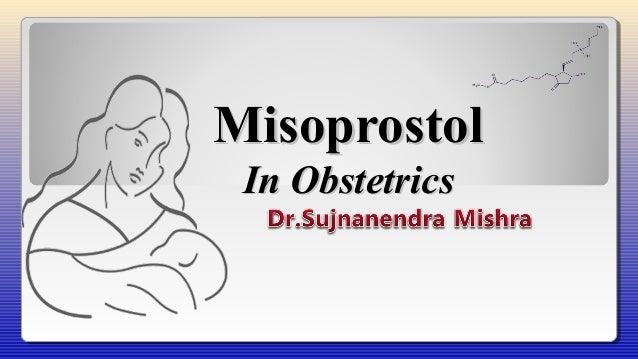 misoprostol in obstetrics and gynecology