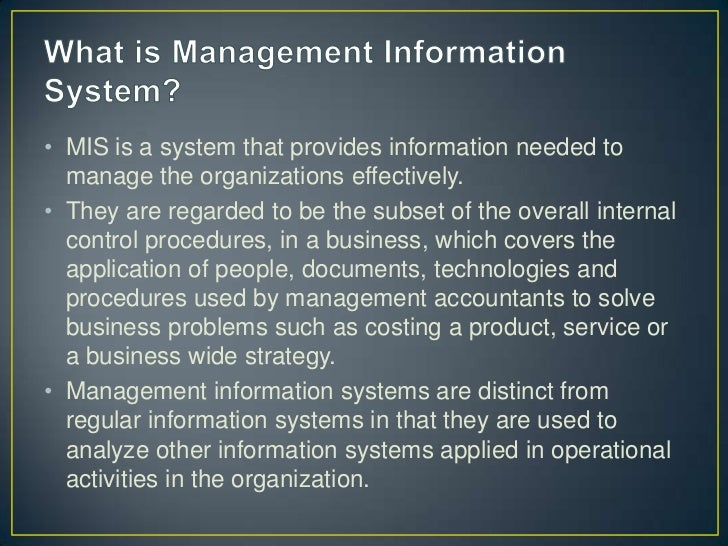 a management information system (mis) essay Chapter information systems in global business today true-false questions  internet advertising is growing at rate of more than 30 percent year answer: true.