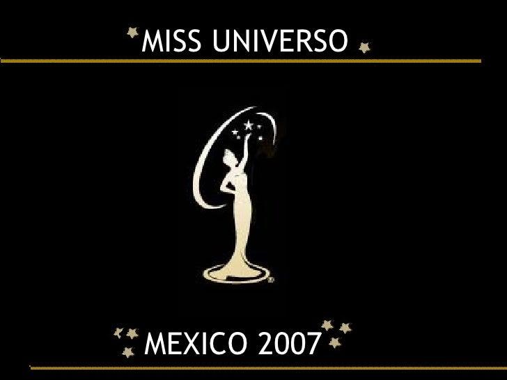MISS UNIVERSO MEXICO 2007