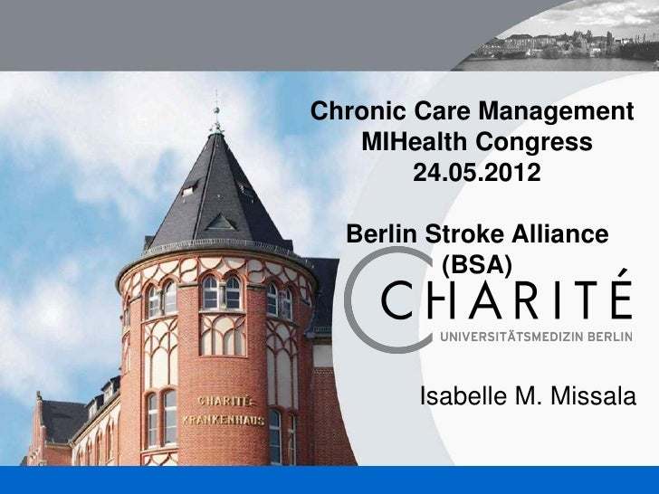 Missala, Isabelle - Chronic Care Management. Berlin Stroke Alliance (BSA) Charité