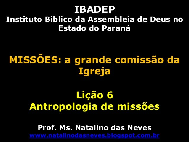 Missões lição 6   antropologia de missões