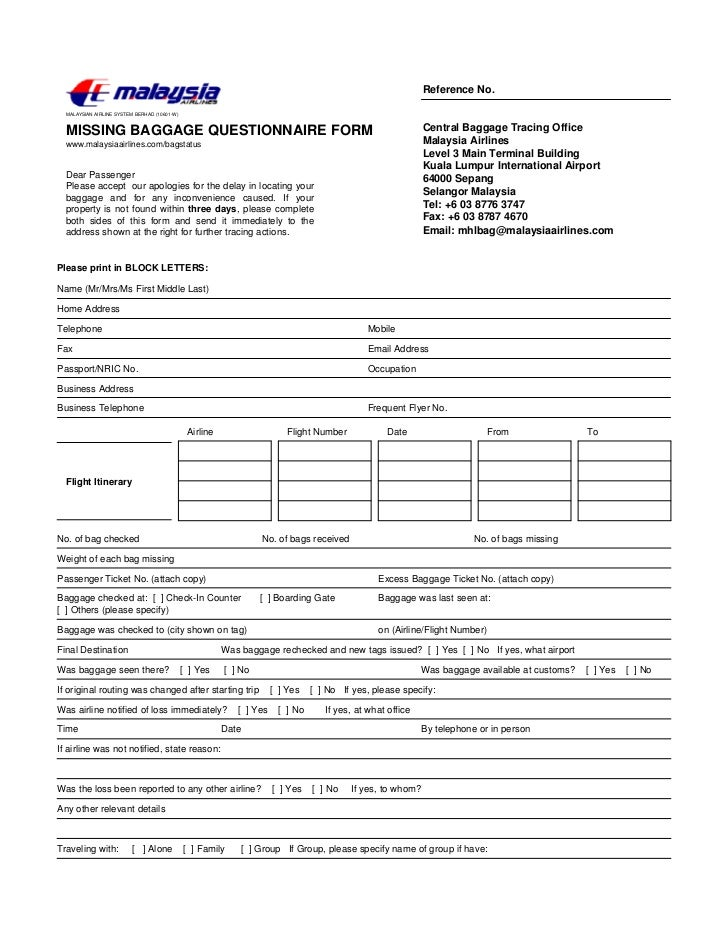 Reference No.  MALAYSIAN AIRLINE SYSTEM BERHAD (10601-W)  MISSING BAGGAGE QUESTIONNAIRE FORM                              ...