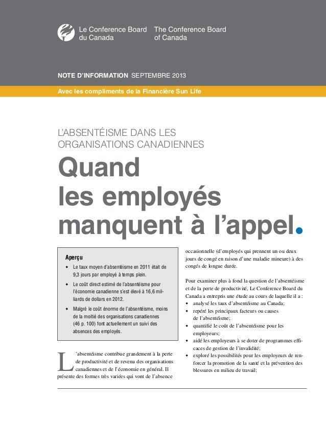L 'absentéisme contribue grandement à la perte de productivité et de revenu des organisations canadiennes et de l'économie...