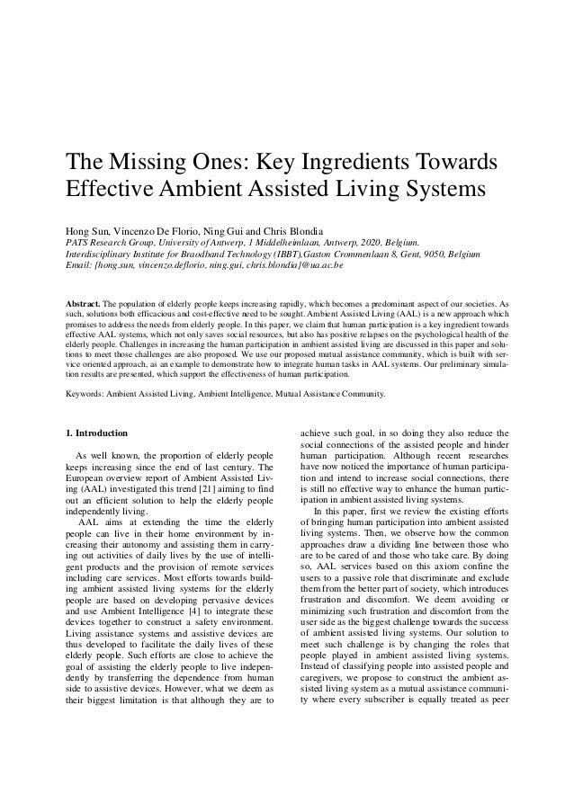 The Missing Ones: Key Ingredients Towards Effective Ambient Assisted Living Systems Hong Sun, Vincenzo De Florio, Ning Gui...