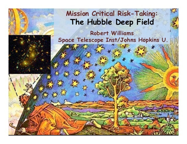 Mission Critical Risk Taking: The Hubble Deep Field by Robert Williams
