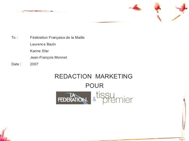 <ul><li>To : Fédération Française de la Maille </li></ul><ul><li>Laurence Bazin </li></ul><ul><li>Karine Sfar </li></ul><u...